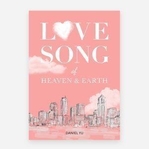 Love Song of Heaven and Earth (ebook)
