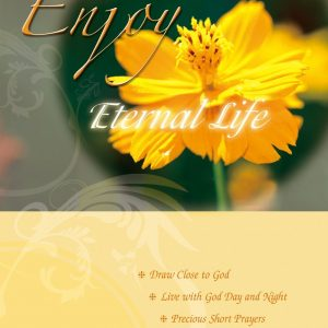 Enjoy Eternal Life (ebook)