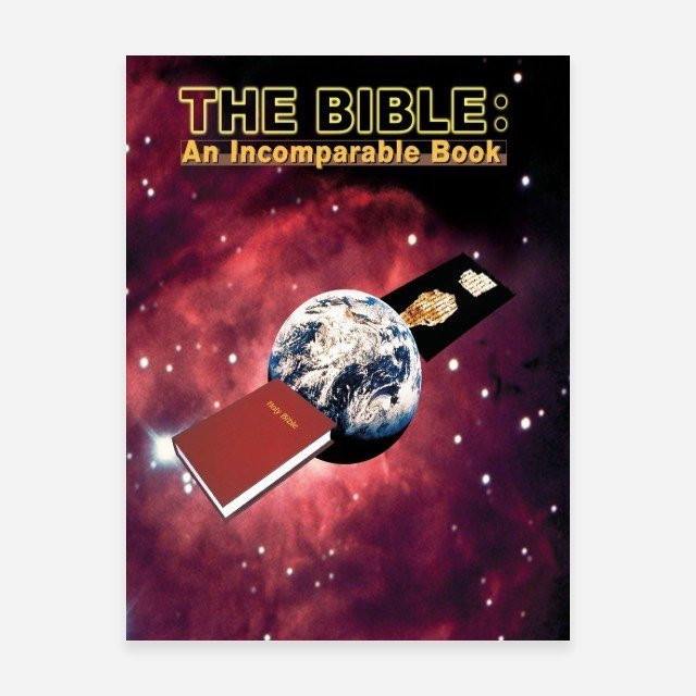 The Bible: An Incomparable Book