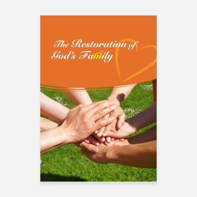 The Restoration of God's Family