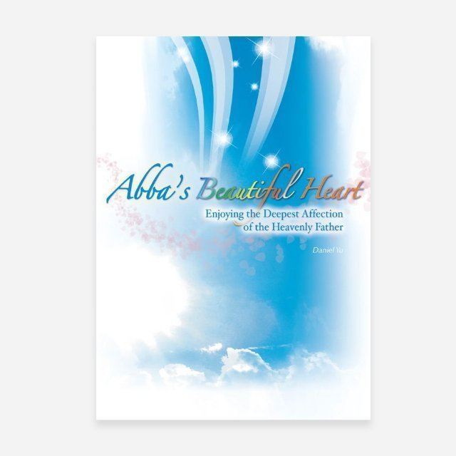 Abba's Beautiful Heart Enjoying the Deepest Affection of the Heavenly Father (ebook)