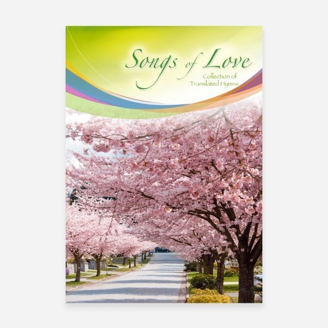 Songs of Love. (Collection of Translated Hymns)